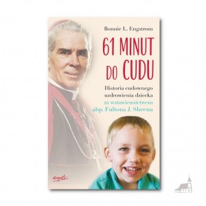 61 minut do cudu. Bonnie L. Engstrom